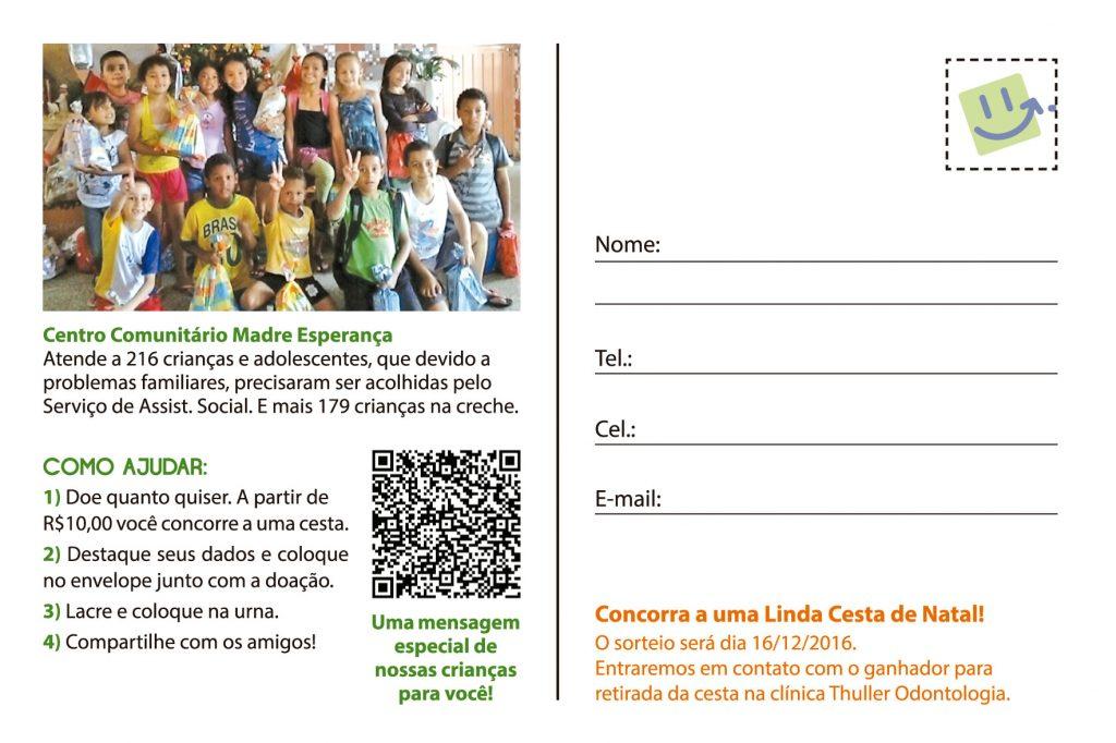 Cartão Postal A3 - Ação Social Grupo Qualidade em Saúde em Parceria com a Clínica Thuller Odontologia