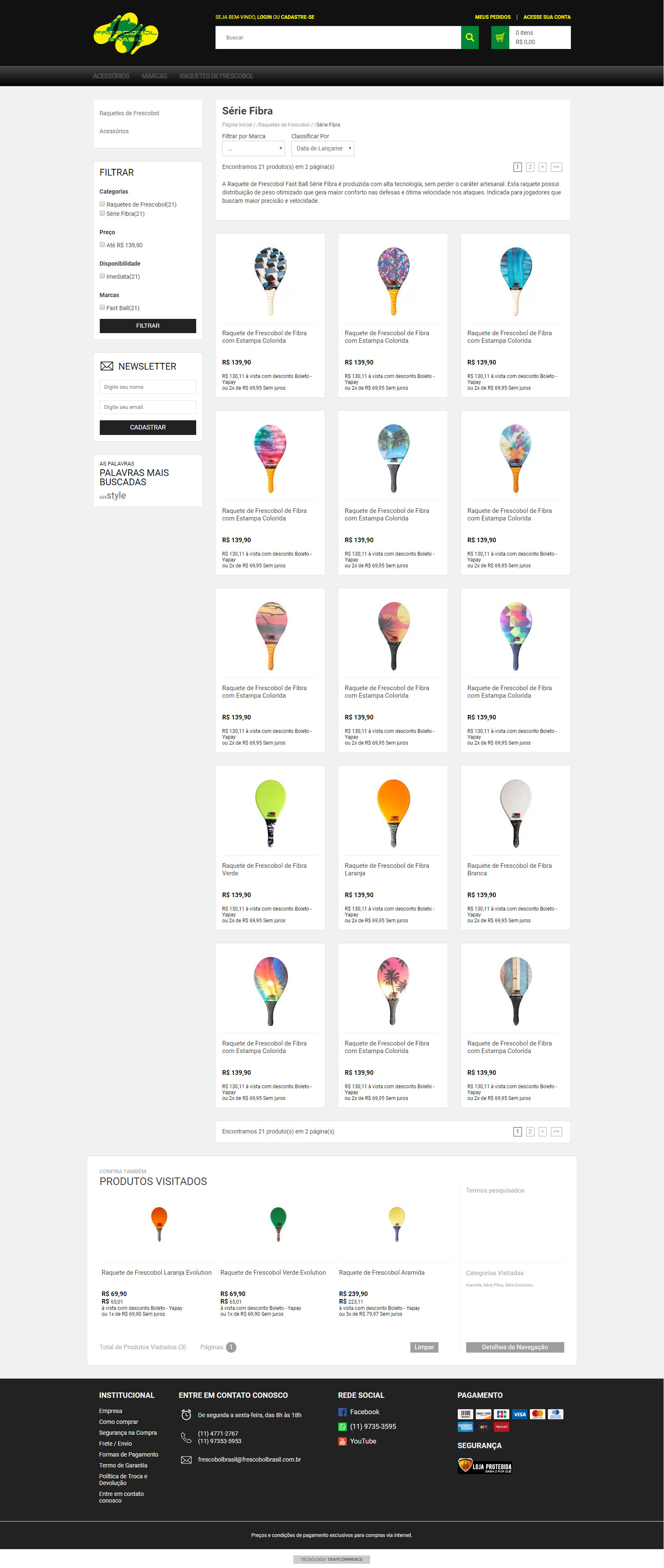 Loja Virtual - E-Commerce - Venda de Raquetes de Frescobol Fast Ball - Frescobol Brasil - Lista de Produtos